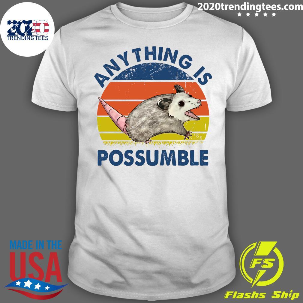 Anything Is Possumble Possum Vintage Shirt