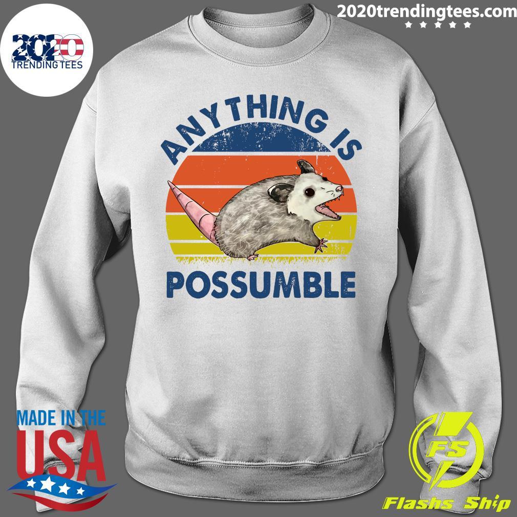 Anything Is Possumble Possum Vintage Shirt Sweater