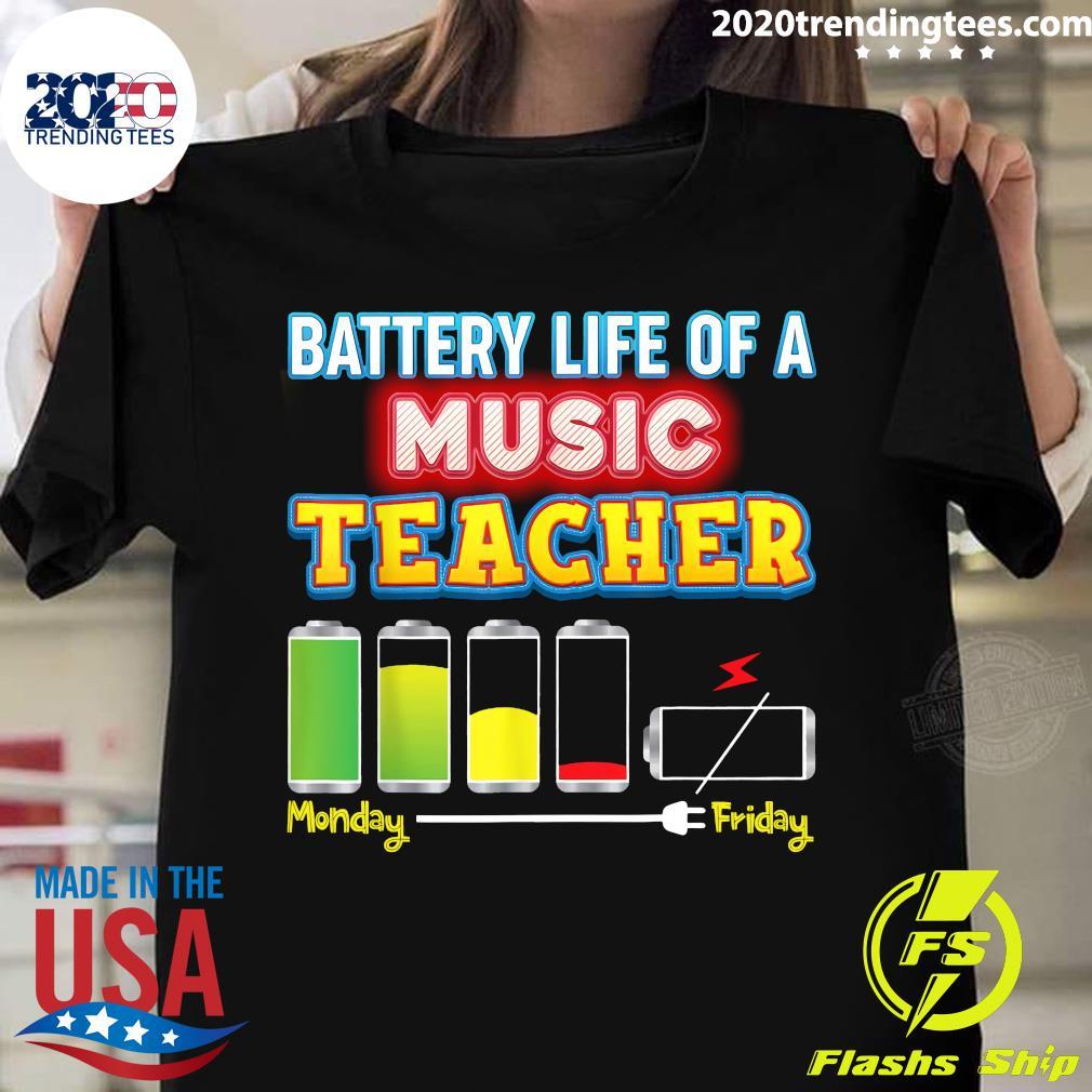 Battery Life Of A Music Teacher Shirt