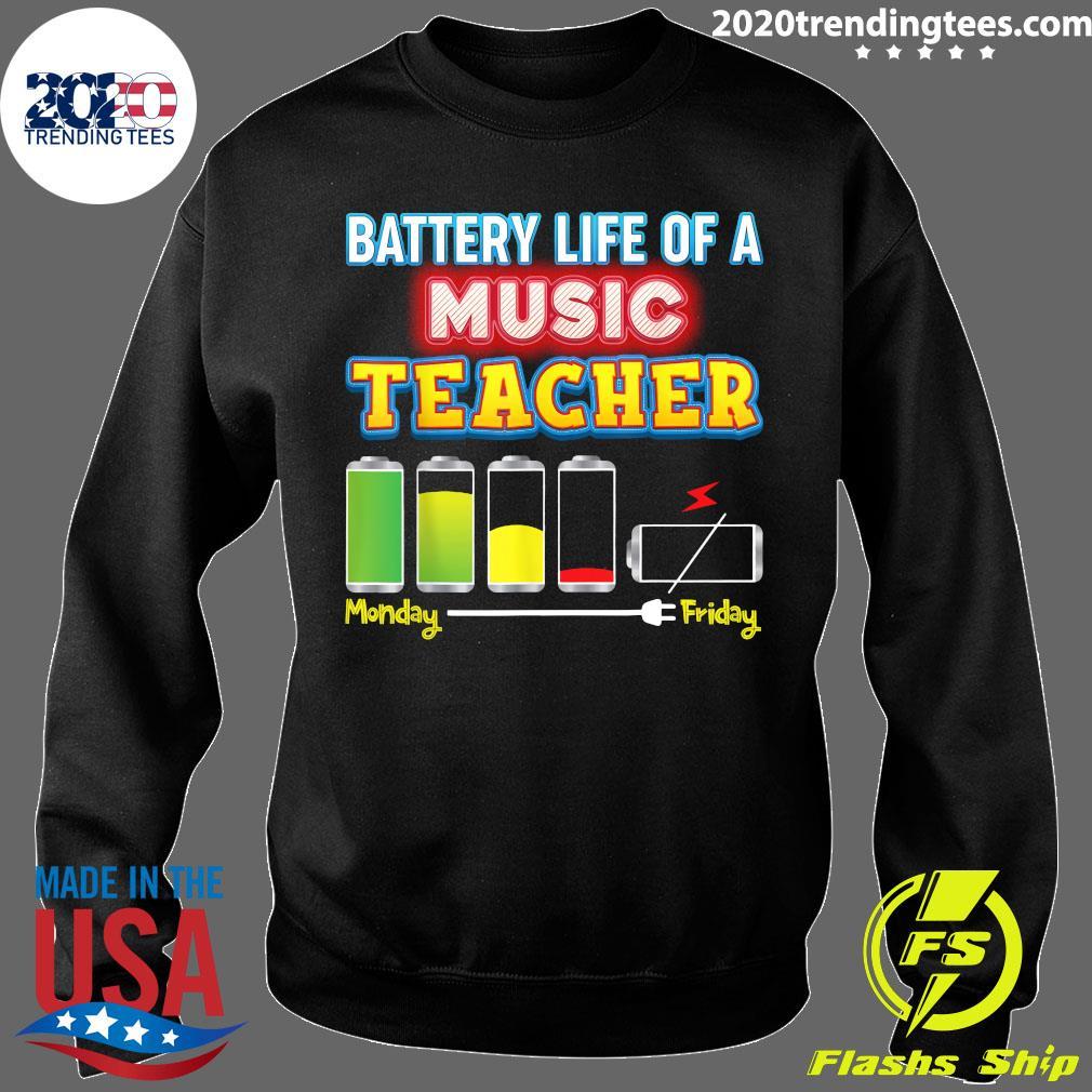 Battery Life Of A Music Teacher Shirt Sweater