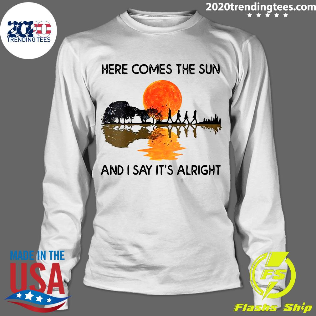 Here Comes The Sun And I Say It's Alright Guitar Graphic Shirt (2) Longsleeve