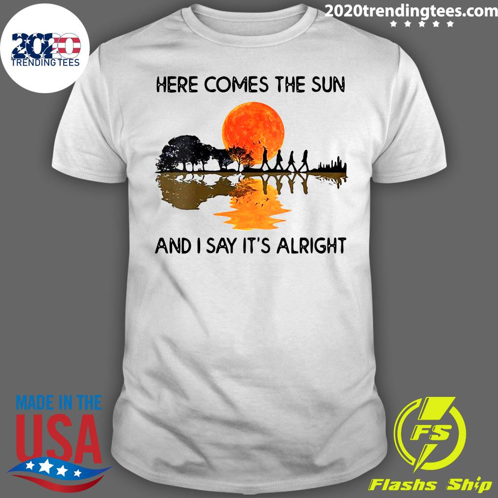 Here Comes The Sun And I Say It's Alright Guitar Graphic Shirt (2)