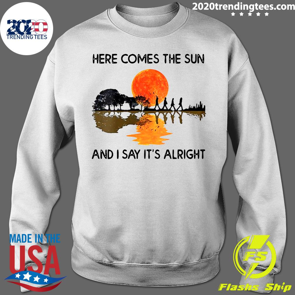Here Comes The Sun And I Say It's Alright Guitar Graphic Shirt (2) Sweater