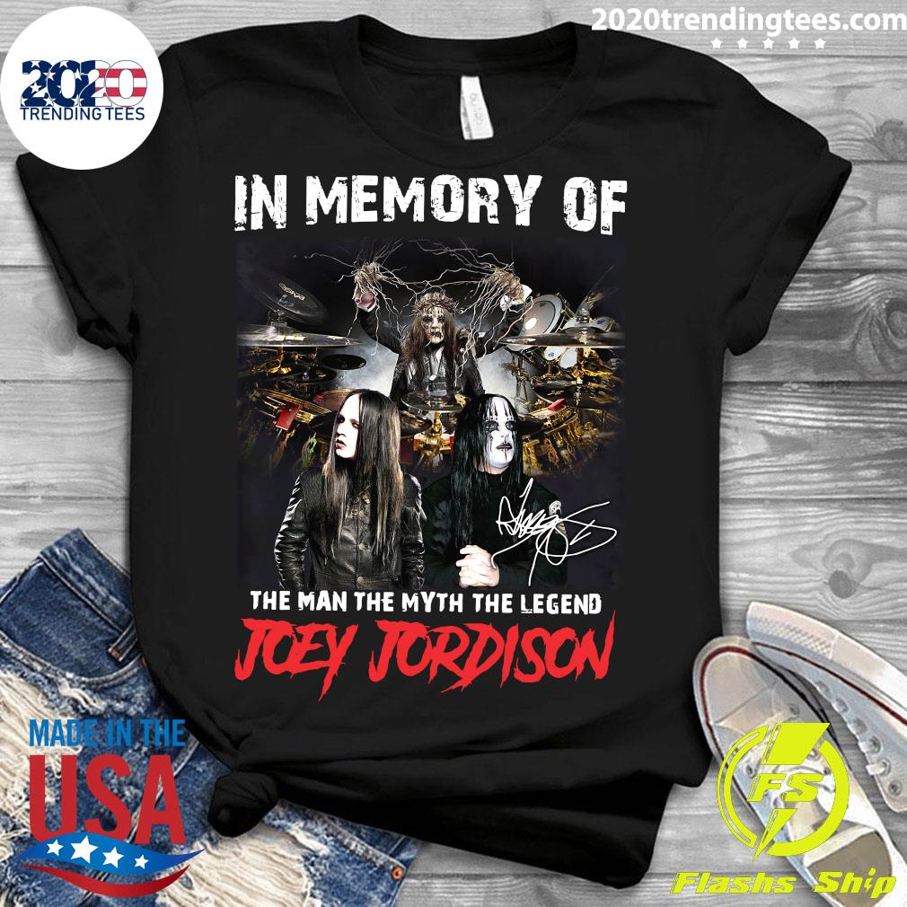 In Memory Of The Man The Myth The Legend Joey Jordison Signature Shirt Ladies tee