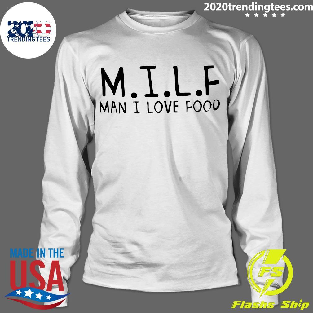 M.I.L.F Man I Love Food Shirt Longsleeve