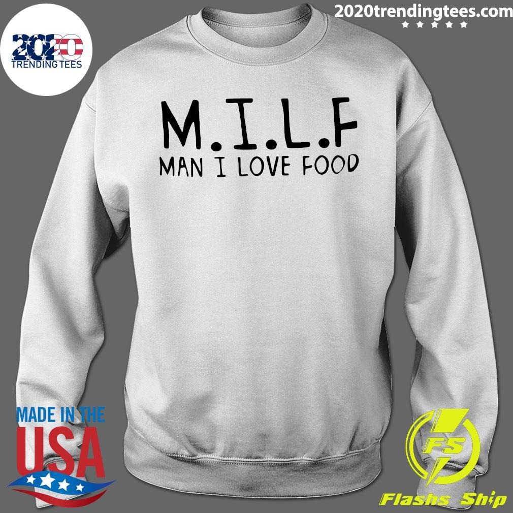 M.I.L.F Man I Love Food Shirt Sweater