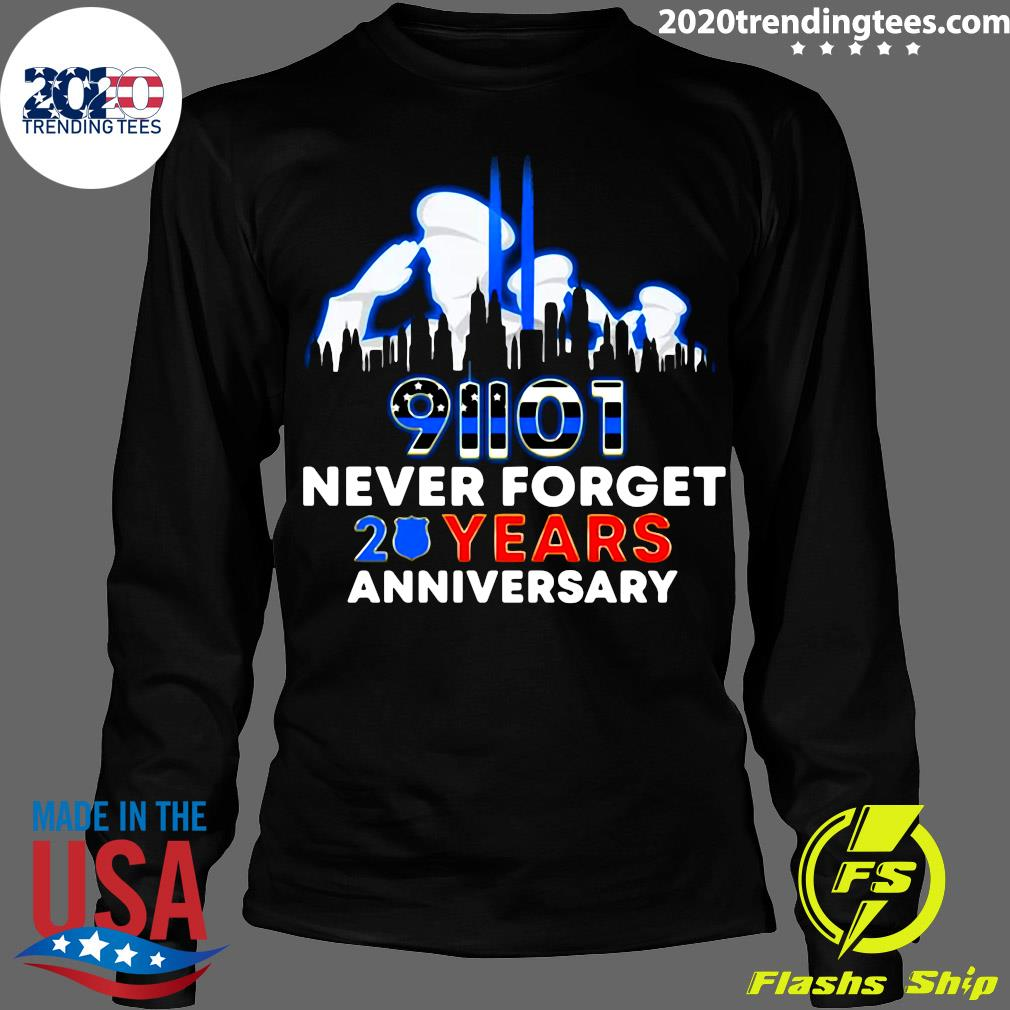 Police Never Forget 9-11 20th Anniversary Shirt Longsleeve