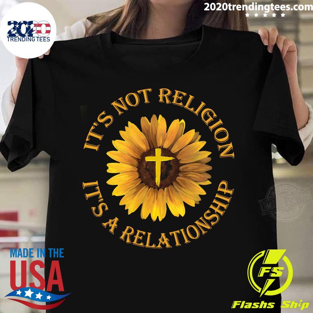 Sunflower It's Not Religion It's A Relationship Jesus Black Apparel Shirt