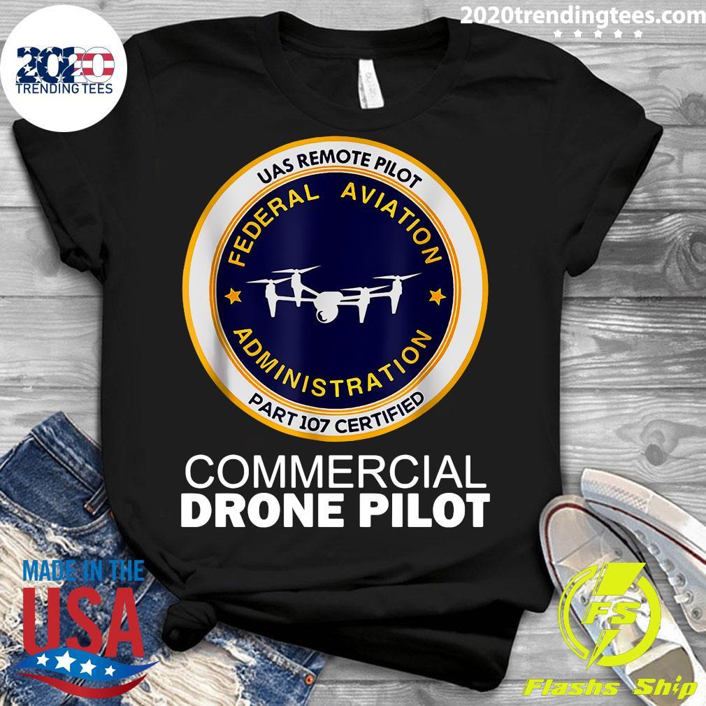 UAS Remote Pilot Part 107 Certified Commercial Drone Pilot Shirt Ladies tee