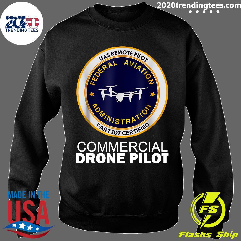 UAS Remote Pilot Part 107 Certified Commercial Drone Pilot Shirt Sweater