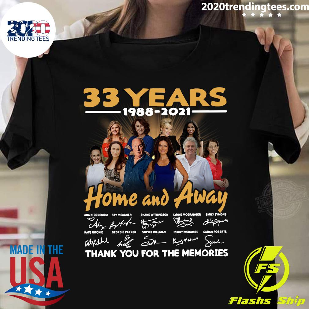 33 Years 1988-2021 Home And Away Signature Thank You For The Memories Shirt