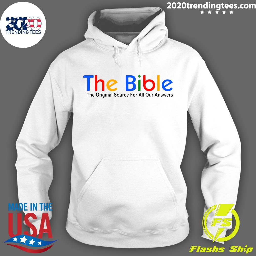 The Bible The Original Source For All Our Answers Shirt Hoodie