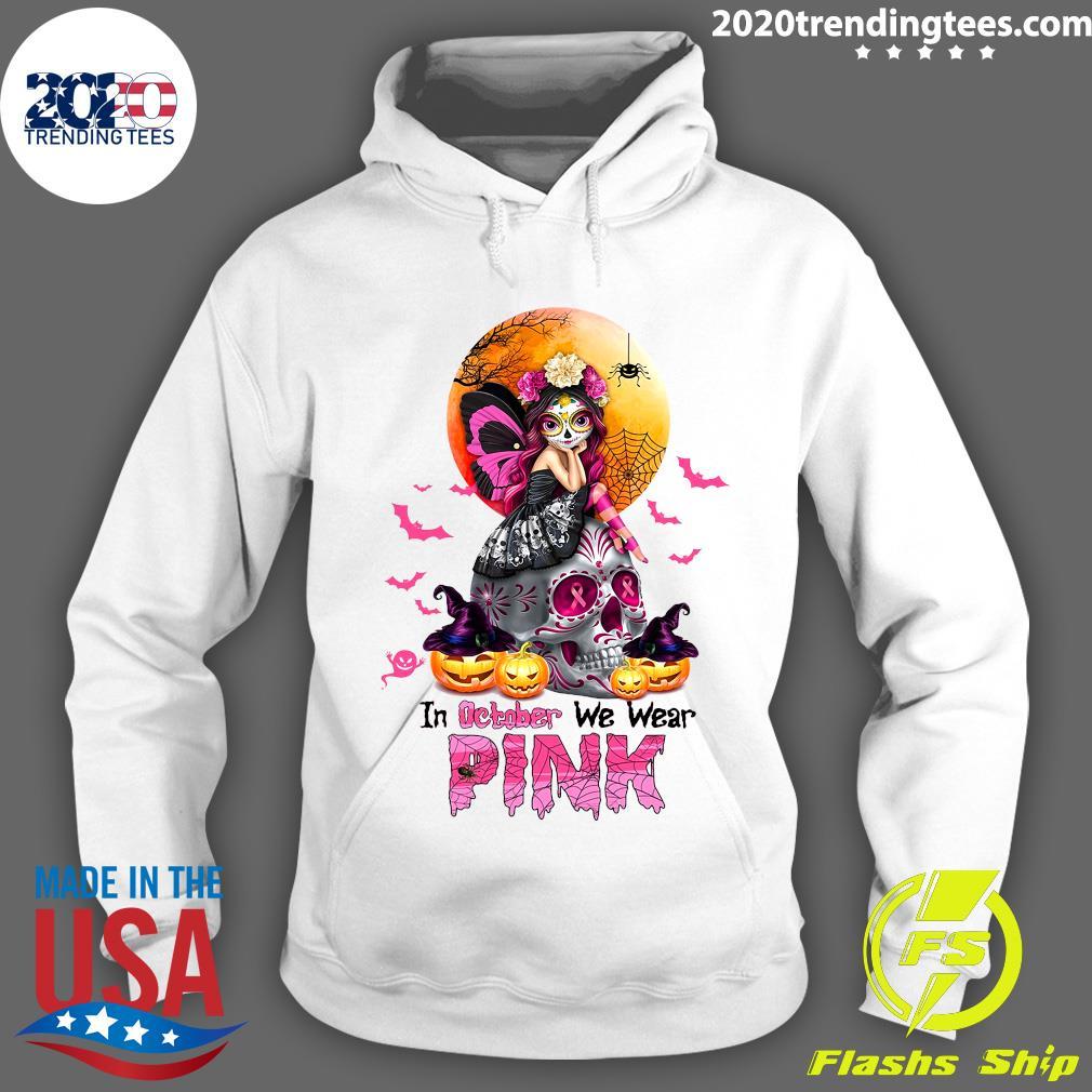 Witch Girl Skull In October We Wear Pink Halloween Shirt Hoodie