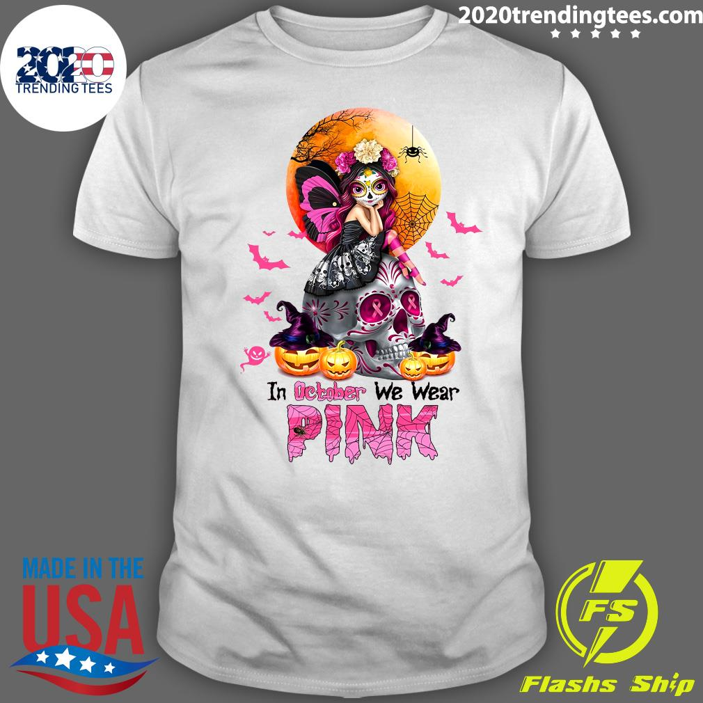 Witch Girl Skull In October We Wear Pink Halloween Shirt