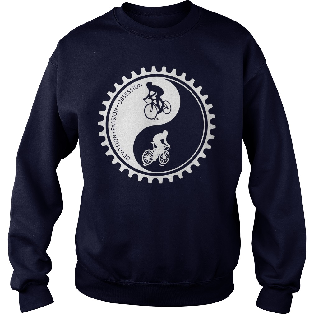Bicycle Devotion Passion Obsession Sweatshirt