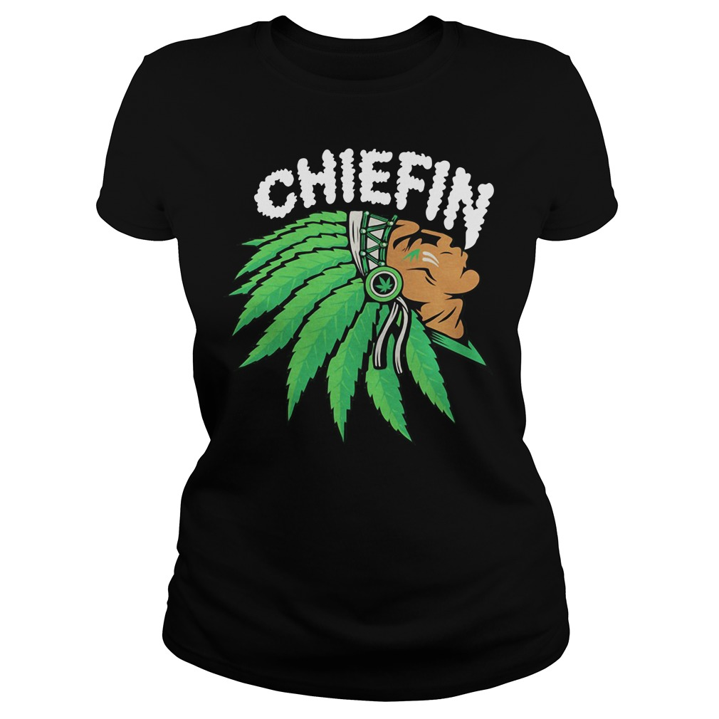 Chiefin Weed Smoking Indian Ladies Shirt