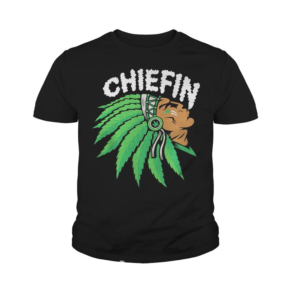 Chiefin Weed Smoking Indian Youth Shirt