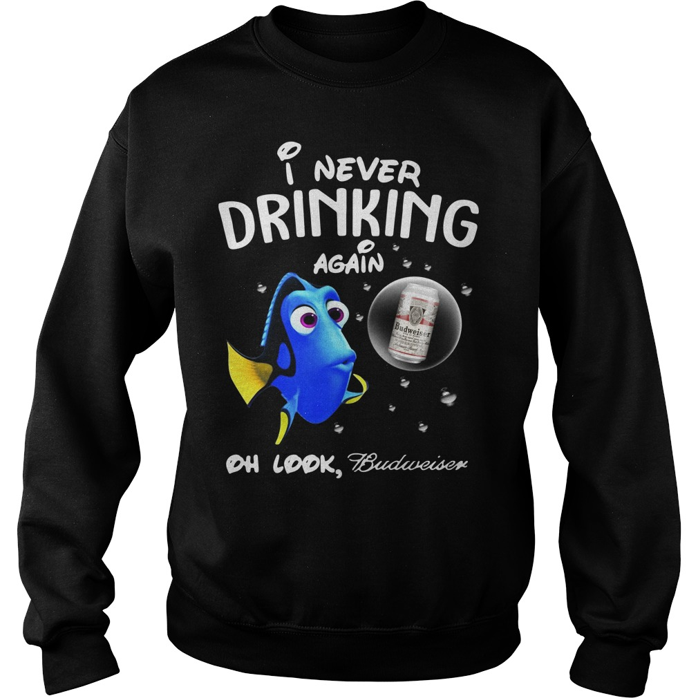 Disney Funny Dory I'm Never Drinking Again For Budweiser Lover Sweater