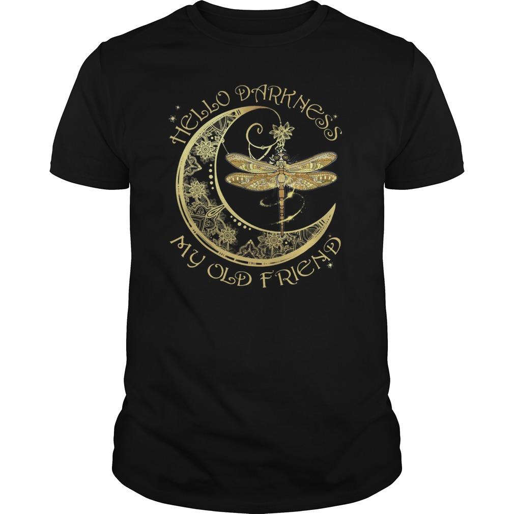 Dragonfly Hello Darkness My Old Friend Shirt
