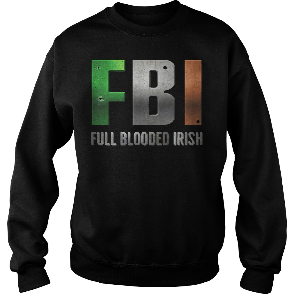 FBI Full Blooded Irish St Patrick's Day Sweater
