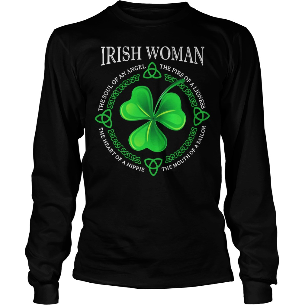 Irish Woman The Soul Of An Angel The Fire Of A Lioness Longsleeve Shirt