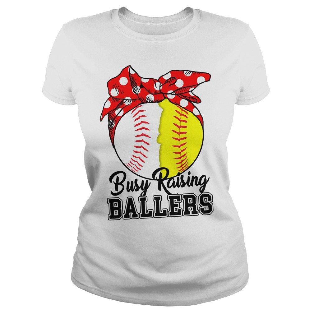 Softball Busy Raising Ballers Ladies Shirt