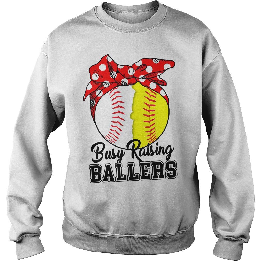 Softball Busy Raising Ballers Sweatshirt