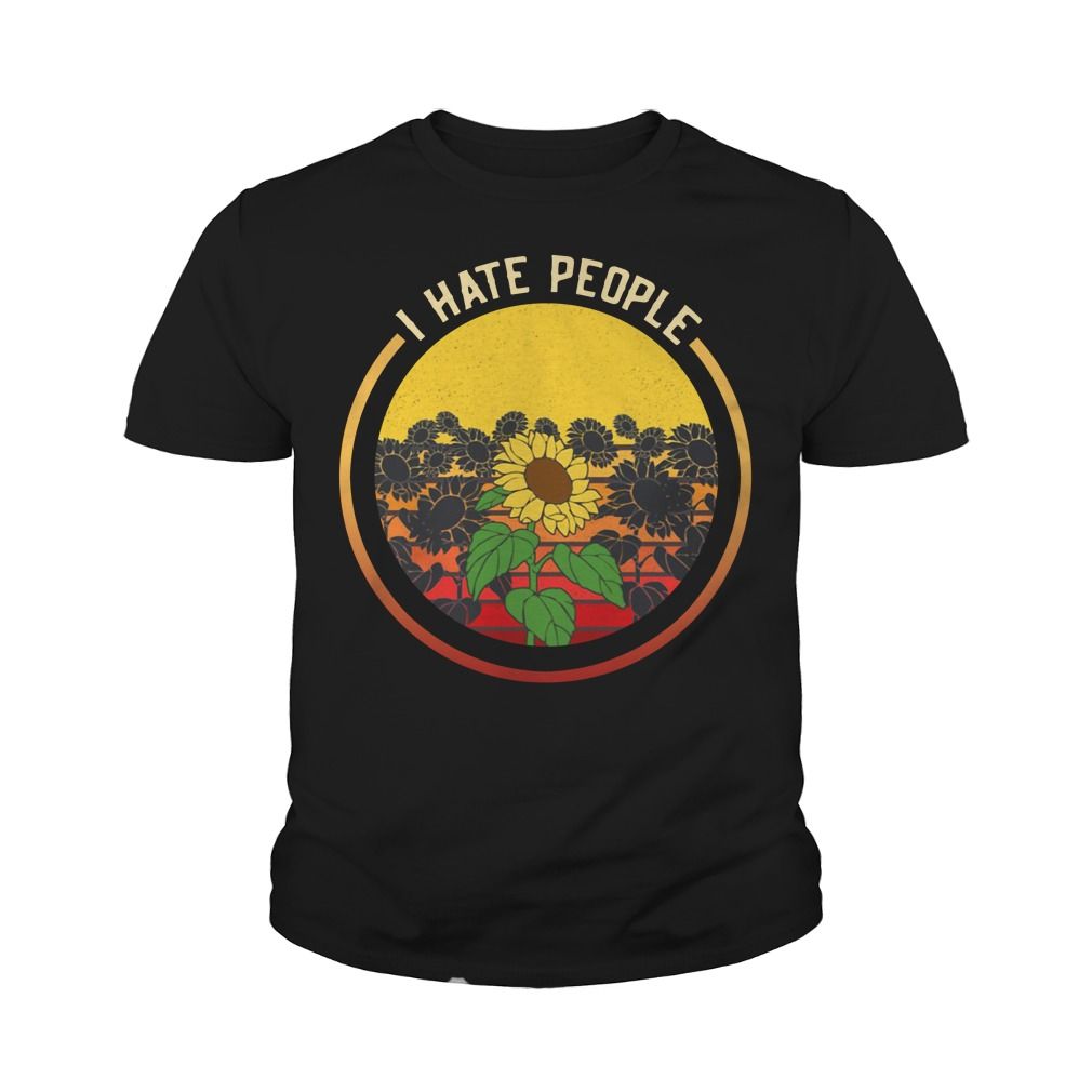 Sunflower I Hate Peope Youth Shirt