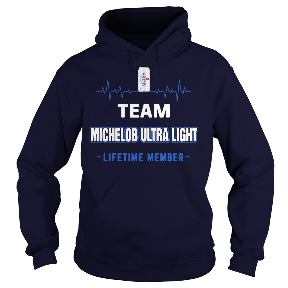 Team Michelob Ultra Light lifetime member Hoodie