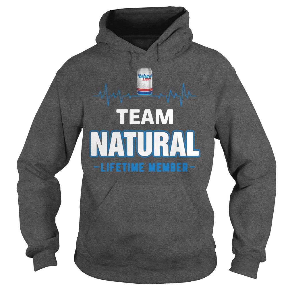 Team Natural Lifetime Member Hoodie
