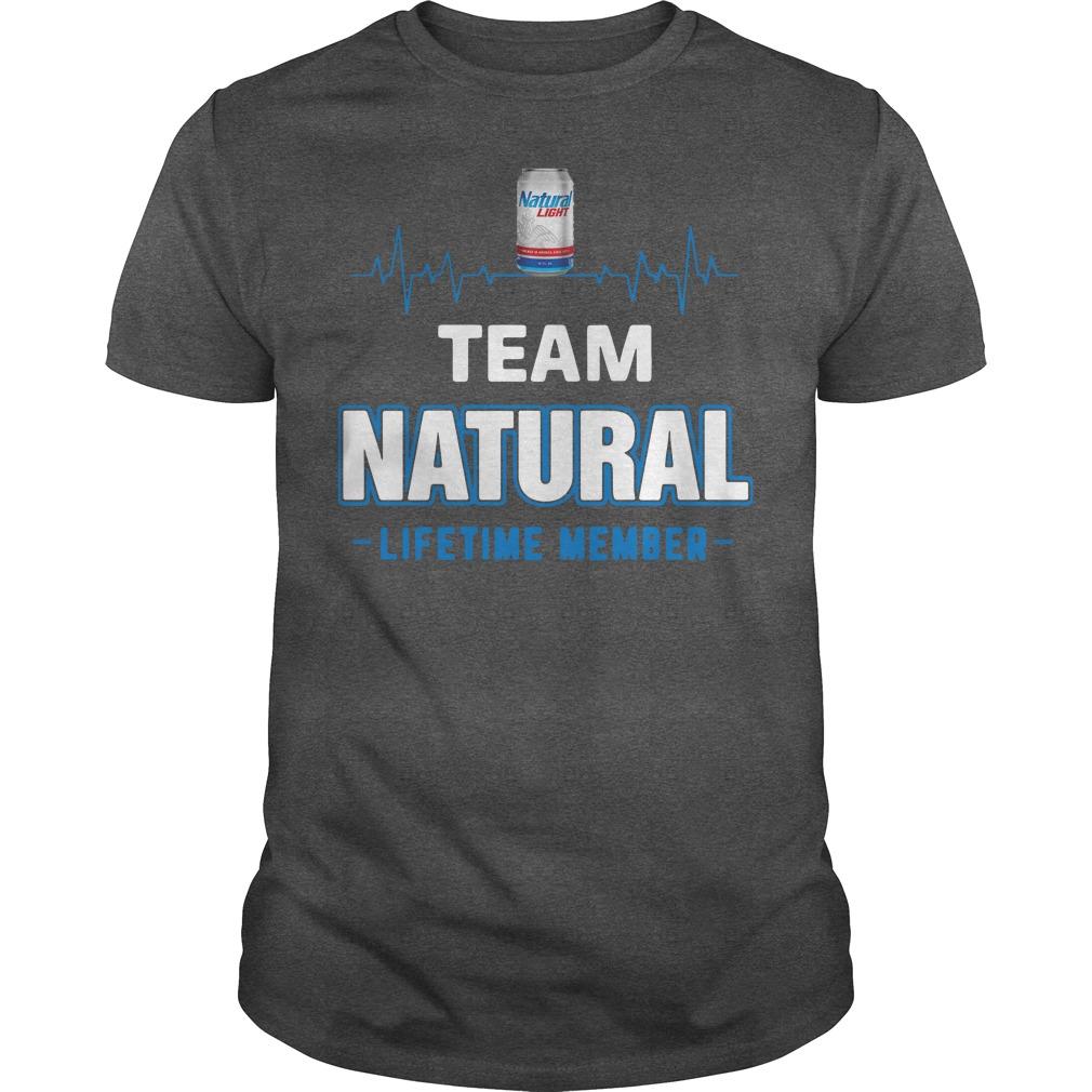 Team Natural Lifetime Member Unisex Shirt