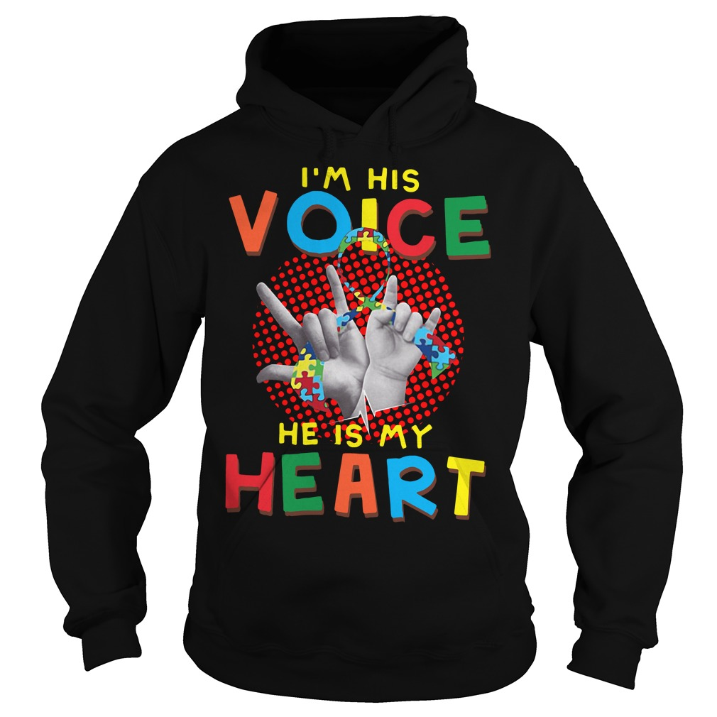 I Am Your Voice He Is My Heart Hoodie
