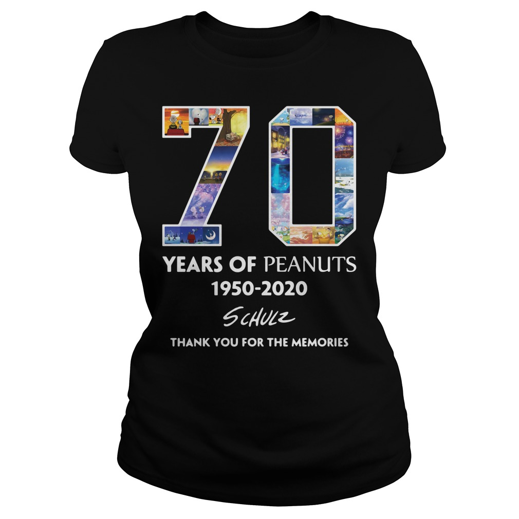 70 Years Of Peanuts 1950 2020 Schulz Thank You For The Memories Ladies Shirt