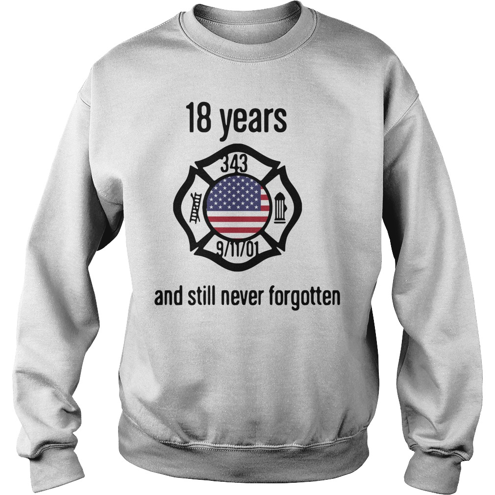 American 18 Years And Still Never Forgotten Sweater