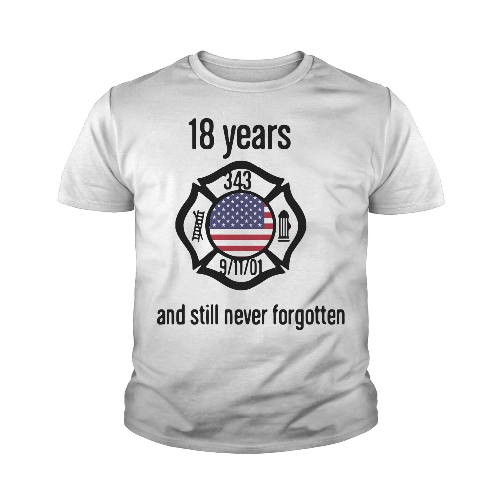 American 18 Years And Still Never Forgotten Youth Shirt