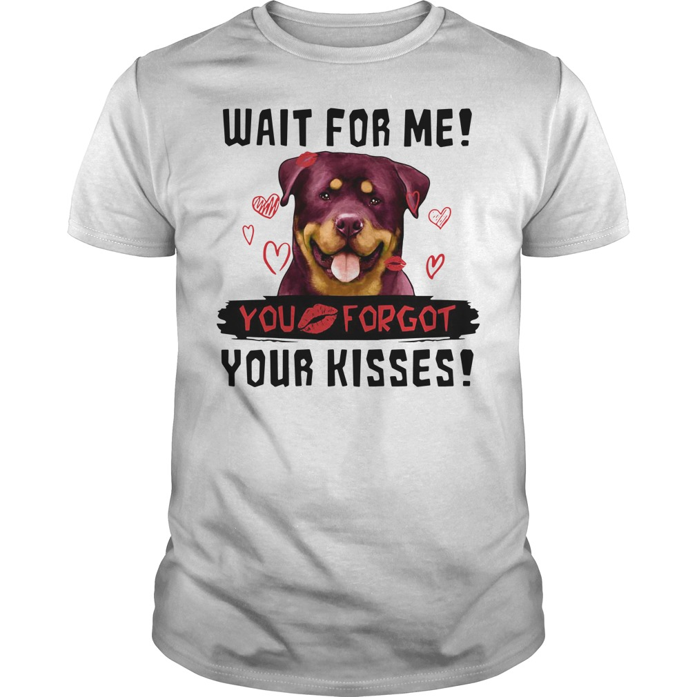 Dirty Kiss Me wait for me you forgot your kisses love heart anime Shirt