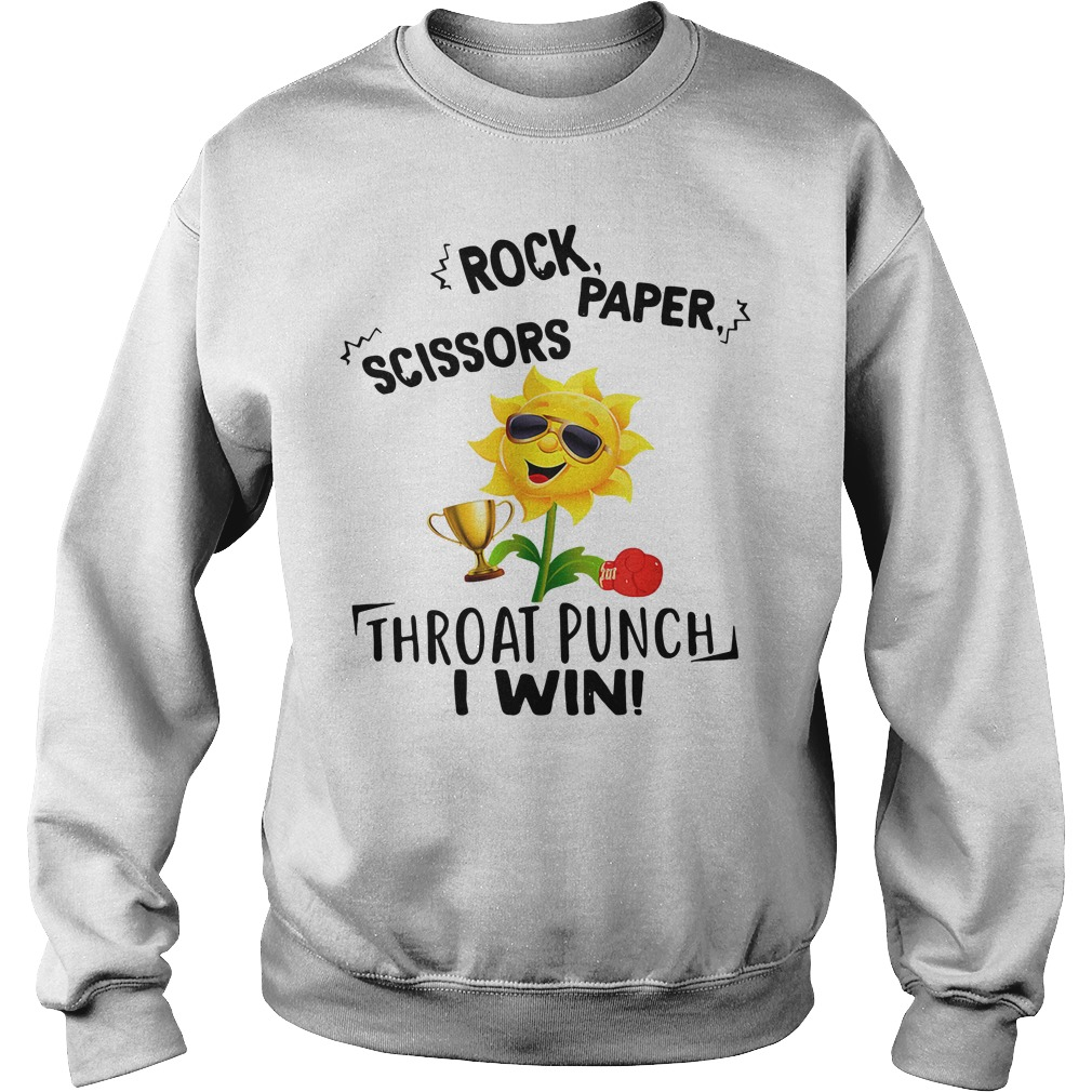 Rock Paper Scissors Throat Punch I Win Sweatshirt