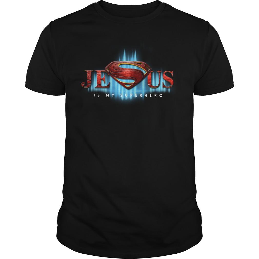 Super Man Jesus Is My Super Hero Shirt