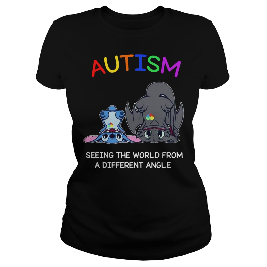 Toothless And Stitch Autism See The World From A Different Angle Ladies Shirt