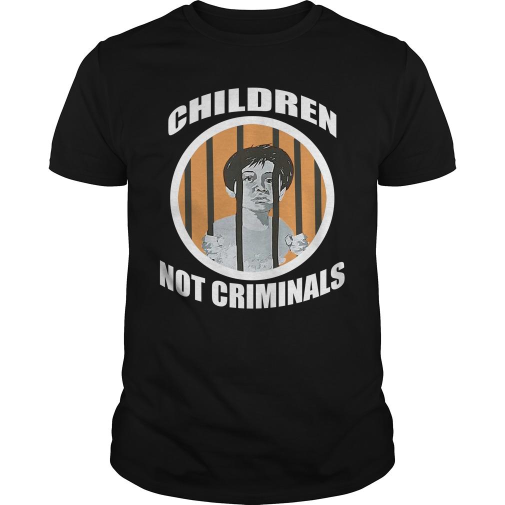 Children Not Criminals Shirt