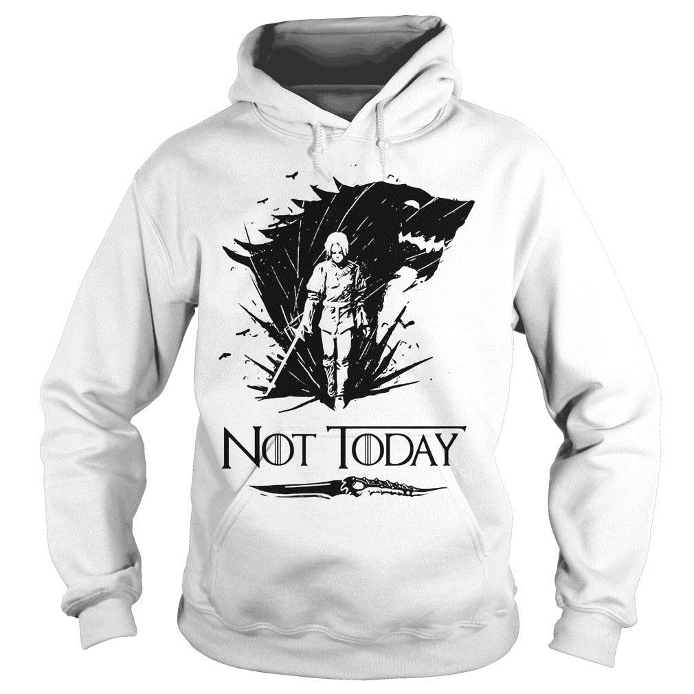 Game Of Thrones Arya Stark Got Not Today Shirt hoodie