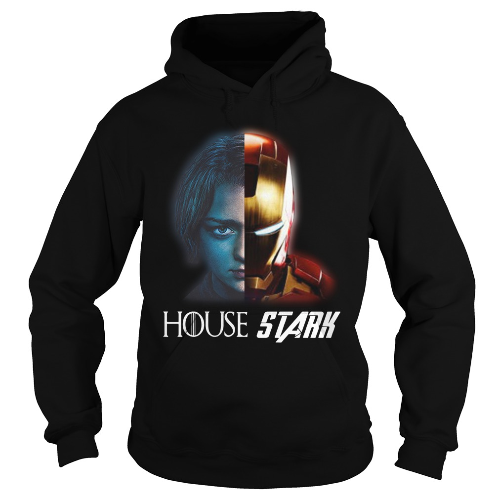 House Stark Arya And Iron Man Shirt hoodie