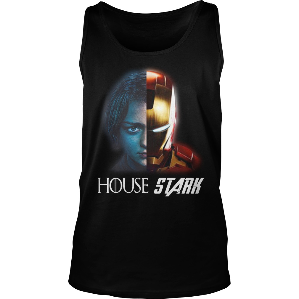 House Stark Arya And Iron Man Shirt tank top