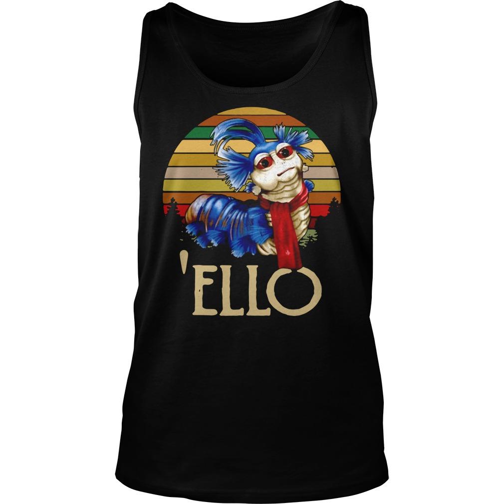 Labyrinth Worm Ello Hello Retro Shirt tank top