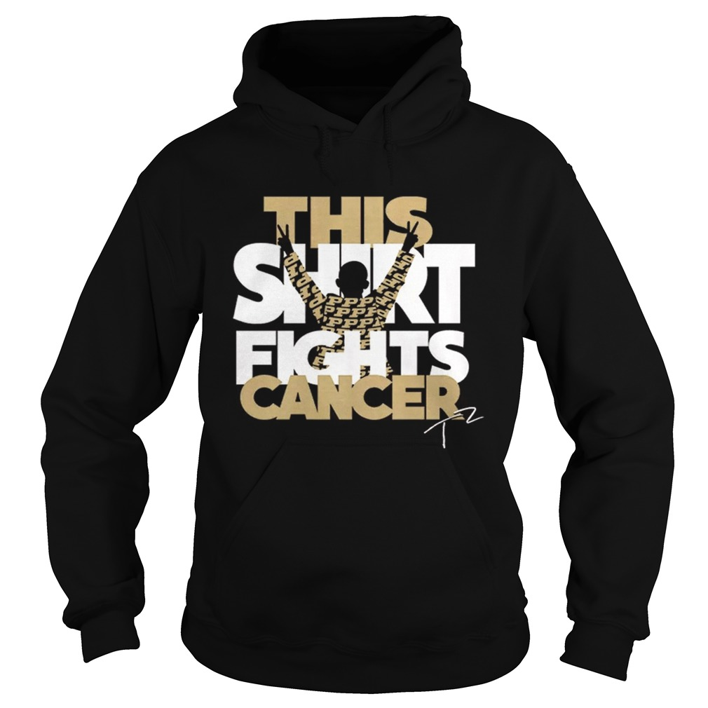 Tyler Trent This Shirt Fights Cancer Shirt hoodie