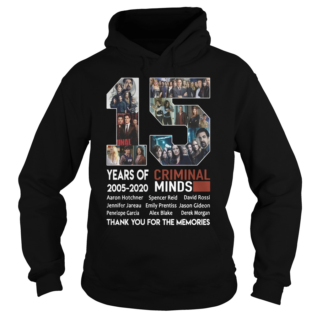 15 Years Of Criminal Minds 2005 2020 Thank You For The Memories Hoodie
