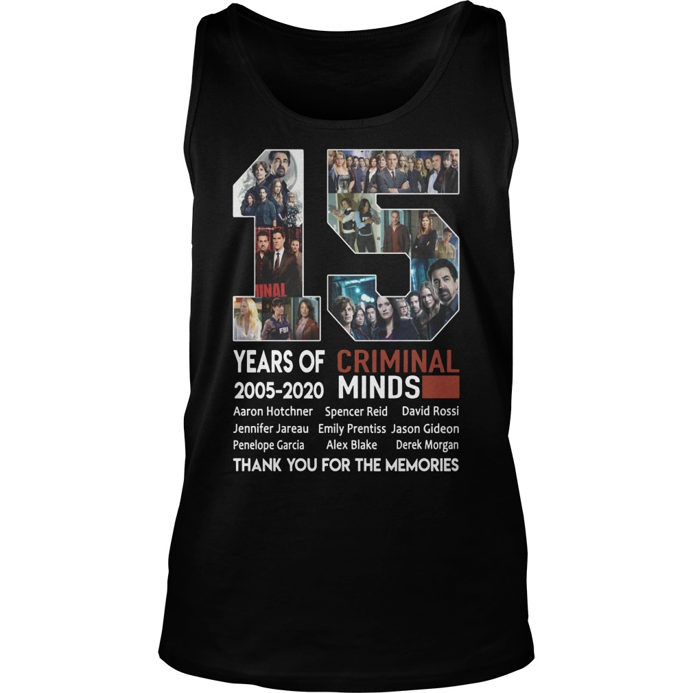 15 Years Of Criminal Minds 2005 2020 Thank You For The Memories Tank top