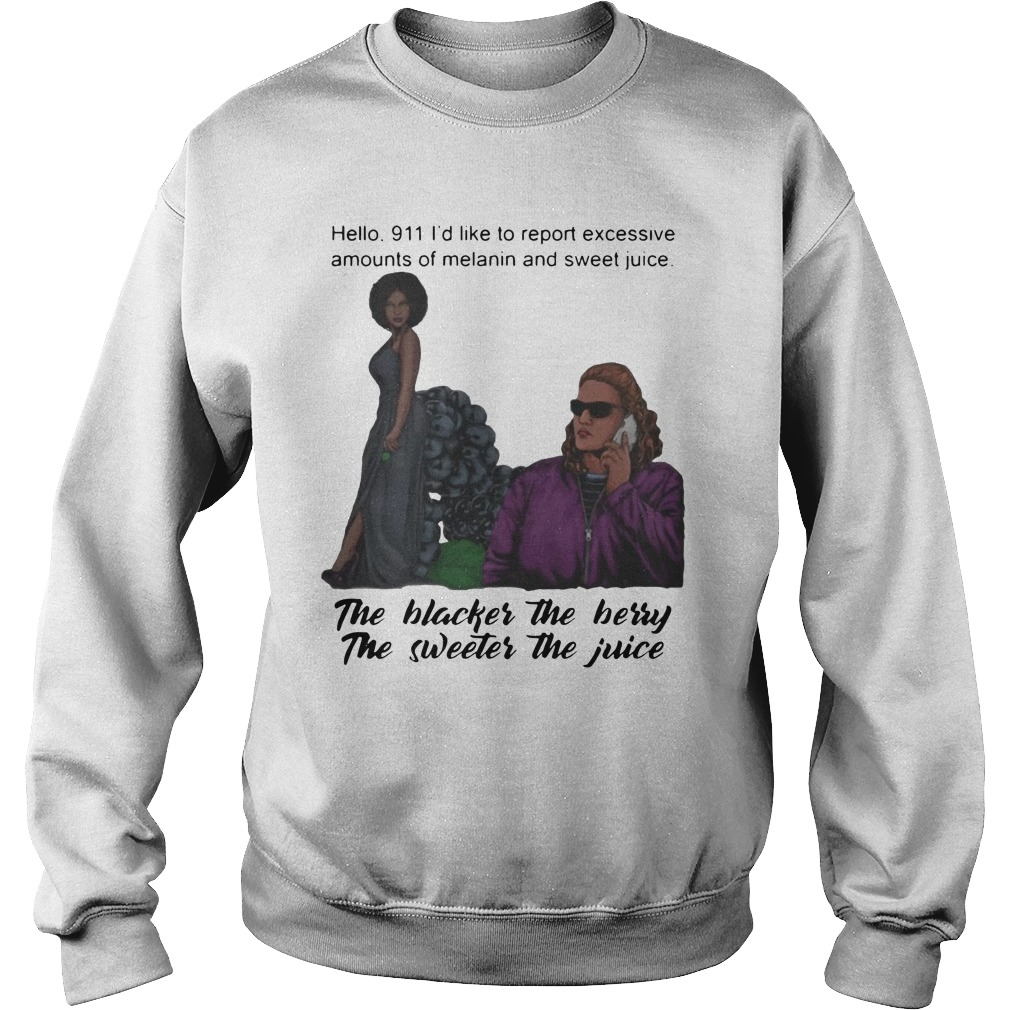 Blackberry Lady And Becky The Blacker The Berry The Sweeter The Juice Shirt sweater