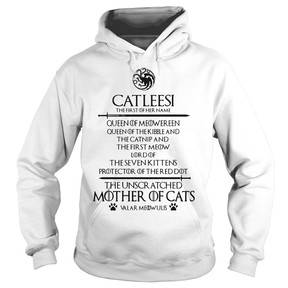 Catleesi The Unscr Atched Mother Of Cats Shirt hoodie