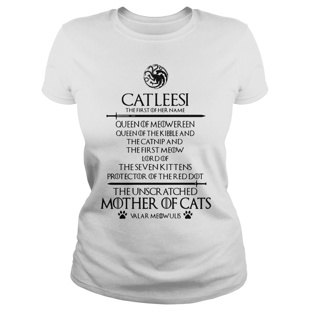 Catleesi The Unscr Atched Mother Of Cats Shirt ladies tee